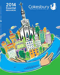 cokesbury 2014 essential resources catalog by united methodist
