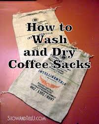 burlap bags for sale easy directions on how to wash coffee sacks or any type of burlap