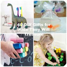 gifts for kids 40 diy gifts for kids they will treasure