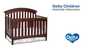 Convertible Crib Parts by Delta Children Bentley U0026 Peyton 4 In 1 Crib Assembly Video Youtube