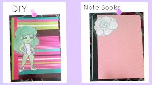 dicorate diy how to decorate your note book for back to