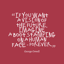 orwell boot 167 best future quotes images