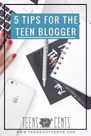 Blog 2 5 Tips For The Teen Blogger