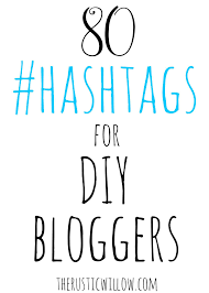 daily quote hashtags 80 hashtags for diy bloggers the rustic willow
