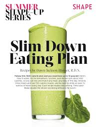 the slim down shape up summer diet plan low calorie diet plan