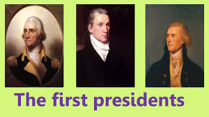 first five presidents the first presidents of the united states history 3 youtube
