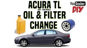 how to do a 2004 2008 acura tl oil u0026 filter change diy style youtube
