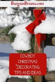 Cowboy Christmas Decorating Ideas Cowboy Christmas Cabin Fever Pinterest Cowboy Christmas