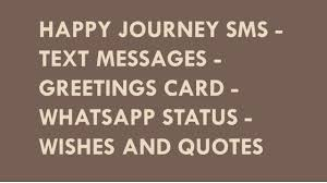 happy safe journey sms text messages greetings whatsapp