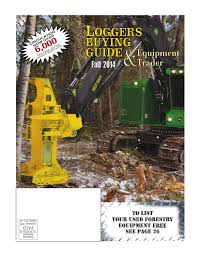 fall loggers buying guide 2014 by log street publishers llc issuu