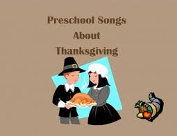 preschool songs for children s songs about thanksgiving