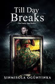 till day breaks eiba family saga book 3 roses n chocolates