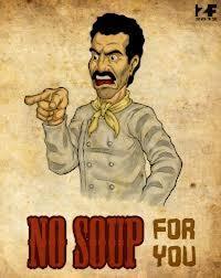 Soup Nazi Meme - no soup for you soup nazi trending images gallery know your meme