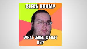 Clean All The Things Meme Generator - 14 insane cleaning memes