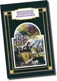 the messianic passover haggadah messianic passover haggadah harold sevener chosen