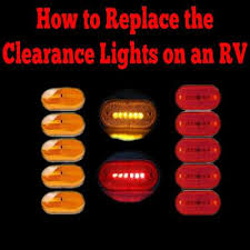 how do i replace the clearance lights on my rv