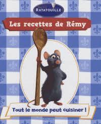 cuisiner une ratatouille ratatouille les recettes de rémy tome 1 seeman