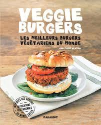 meilleur livre cuisine vegetarienne amazon fr veggie burgers meilleurs burgers vegeterarien joni