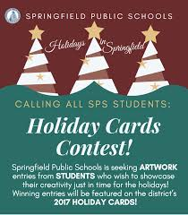 deadline extended sps holiday cards contest springfield public