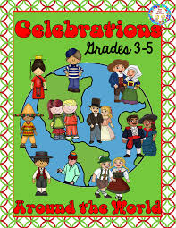 celebrations around the world for 3rd through 5th grades