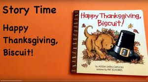 thanksgiving books preschool story time happy thanksgiving biscuit youtube
