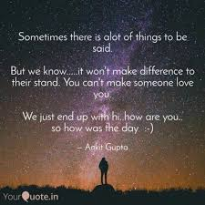 You Can T Make Someone Love You Quotes by Ankit Gupta Quotes Yourquote