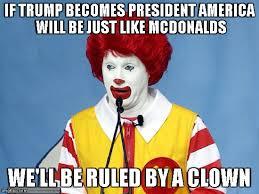 Macdonalds Meme - ronald mcdonald meme generator imgflip