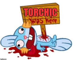 image tagged in angry torchic mudkip dead imgflip