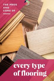 the pros cons of flooring types how to choose designer trapped