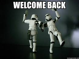 Star Wars Meme Generator - welcome back star wars payday meme generator