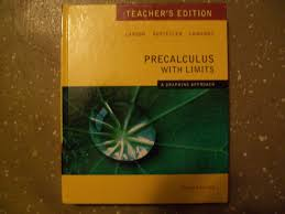 precalculus with limits a graphing approach teacher u0027s edition