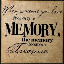 quote in memory of a loved one daily quotes of the