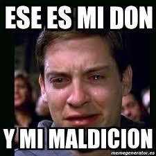 Don Meme - meme crying peter parker ese es mi don y mi maldicion 25367846