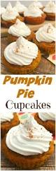 best 25 pumpkin pie cupcakes ideas that you will like on