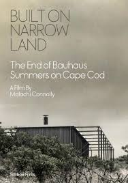 built on narrow land the end of bauhaus summers on cape cod