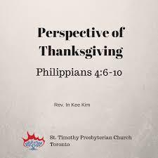 sermon of thanksgiving perspective of thanksgiving st timothy presbyterian church