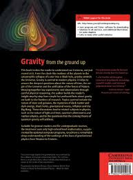 gravity from the ground up an introductory guide to gravity and