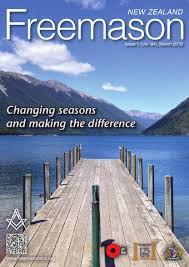 nz freemason magazine issue 1 march 2016 by freemasons new zealand