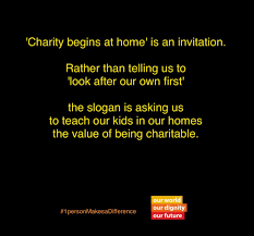 Home Is Quotes by Charity Begins At Home U201d Is A Misunderstood Slogan Dochas