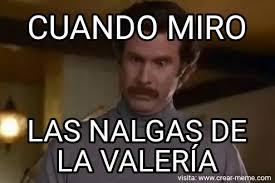 Valeria Meme - meme nalgas memes en internet crear meme com