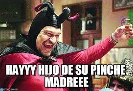 Memes De Cochiloco - hayyy hijo de su pinche madreee cochiloco meme on memegen