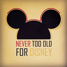film up leeftijd we love disney you re never too old i hate it when