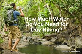 how much water do you need for day hiking section hikers