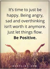 best 25 just be happy ideas on positive happy quotes