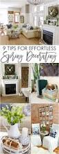 spring home tour 9 tips for effortless spring decorating