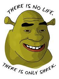 Shrek Memes - shrek is love shrek is life teh meme wiki fandom powered by wikia