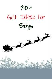 gift guide for boys 20 christmas or birthday gift ideas for boys