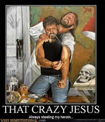 Funny Jesus Meme - that crazy jesus very demotivational demotivational posters