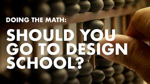 Go Design by Should You Go To Design Doing The Math On Education Youtube