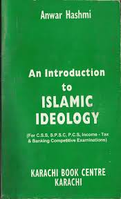 an introduction to islamic ideology by anwar hashmi new documents
